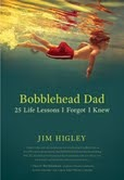 cover of Bobblehead Dad by Jim Higley