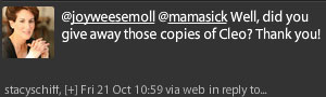 Tweet: Well, did you give away those copies of Cleo? Thank you!