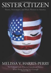 cover of Sister Citizen by Melissa V. Harris-Perry