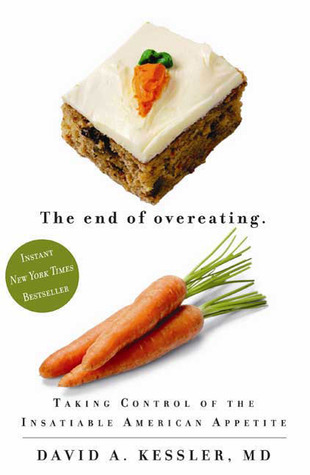 Book Review: The End of Overeating by David A. Kessler