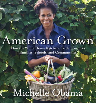 cover of American Grown by Michelle Obama