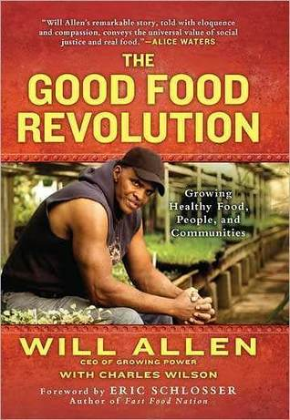 cover of The Good Food Revolution by Will Allen
