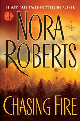 cover of Chasing Fire by Nora Roberts