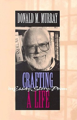 cover of Crafting a Life by Donald M. Murray