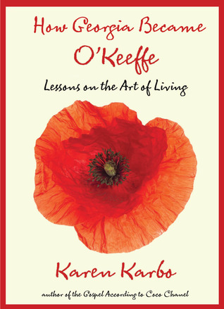 cover of How Georgia Became O'Keeffe by Karen Karbo with red poppy