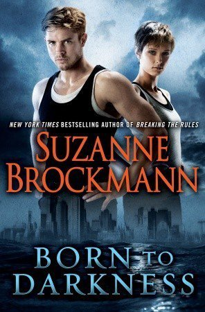 cover of Born to Darkness by Suzanne Brockmann