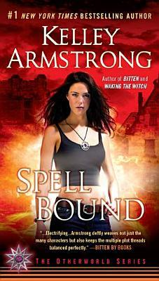 cover of Spell Bound by Kelley Armstrong