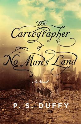 cover of The Cartographer of No Man's Land by P.S. Duffy