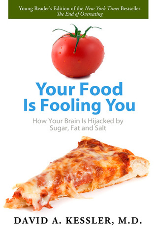 Book Review: Your Food is Fooling You by David A. Kessler